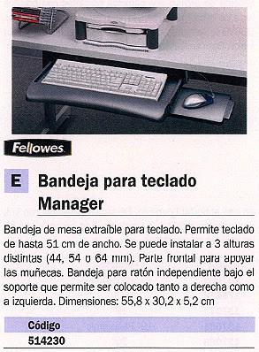 FELLOWES BANDEJAS MANAGER PARA TECLADO 55,8X30,2X5,2 CON BANDEJA PARA RATON 93804